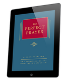 The Perfect Prayer - Volume 10 (ebook)