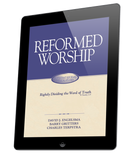Reformed Worship (ebook)