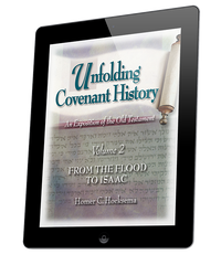 Unfolding Covenant History: From the Flood to Isaac - Volume 2 (ebook)