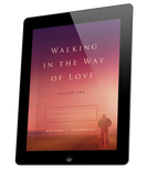 Walking in the Way of Love - Volume 2 (ebook)
