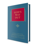 God's Way Out: volume 2 in The Triple Knowledge series