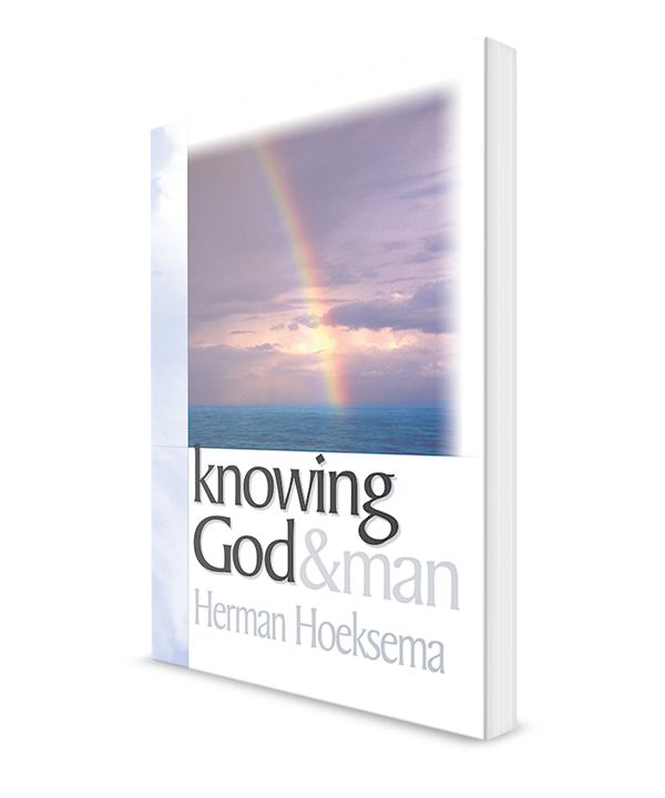Knowing God and Man