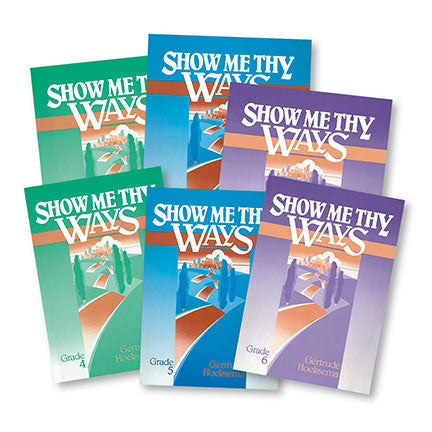 Show Me Thy Ways - Complete Curriculum Set