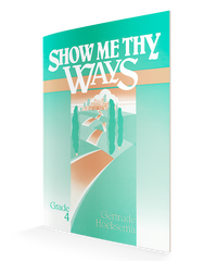 Show Me Thy Ways Workbook (Grade 4)