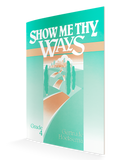Show Me Thy Ways Textbook (Grade 4)