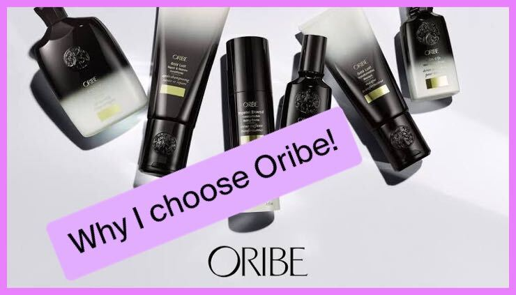 Why I Choose Oribe