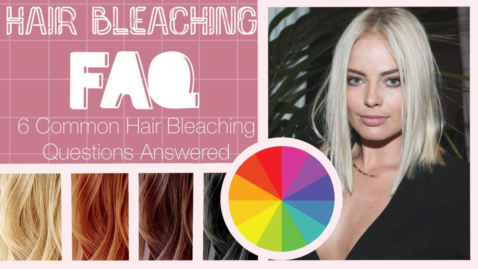 Common Questions when Bleaching Your Hair collage and graphic