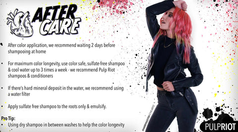 Pulp Riot aftercare information