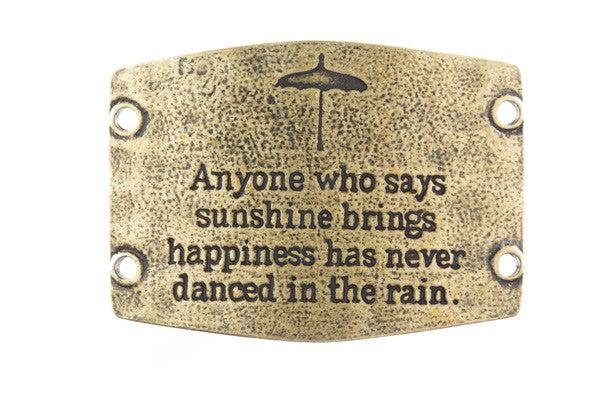"""Anyone Who Says Sunshine Brings Happiness Has Never Danced In The Rain"" Lenny and Eva Large Sentiment"