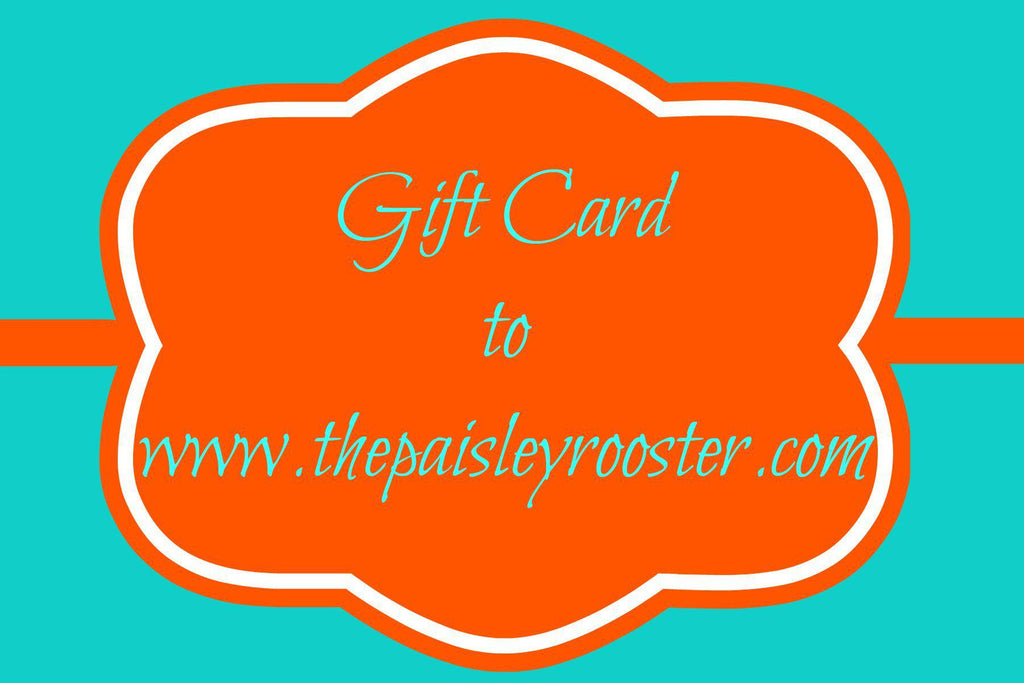 Gift Card for The Paisley Rooster