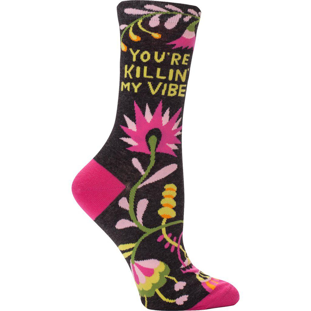 You're Killin' My Vibe Crew Socks