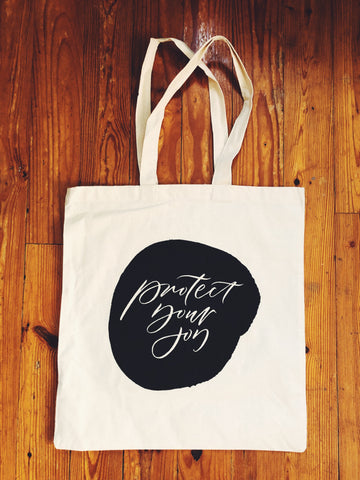 Protect Your Joy // Canvas Tote