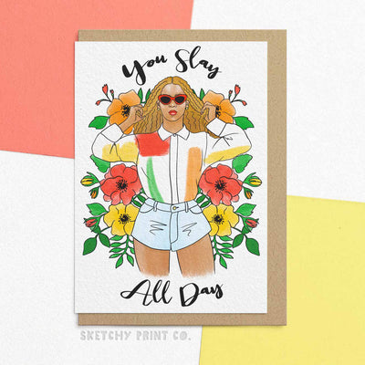 Beyonce Slay Funny Rude Silly Birthday Cards boyfriend girlfriend unique gift unusual hilarious illustrated sketchy print co