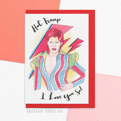 Funny Valentine's Day Cards David Bowie Hot Tramp boyfriend girlfriend unique gift unusual hilarious illustrated sketchy print co