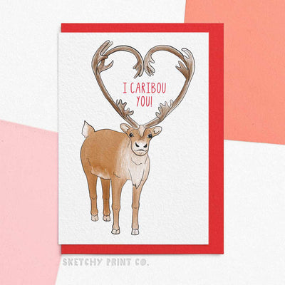 Funny Valentine's Day Cards Caribou Canada boyfriend girlfriend unique gift unusual hilarious illustrated sketchy print co