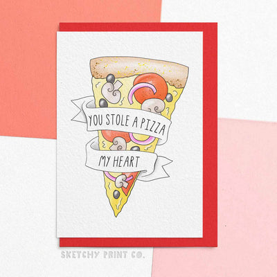 Pizza My Heart Funny Rude Silly Valentine's Day Cards boyfriend girlfriend unique gift unusual hilarious illustrated sketchy print co