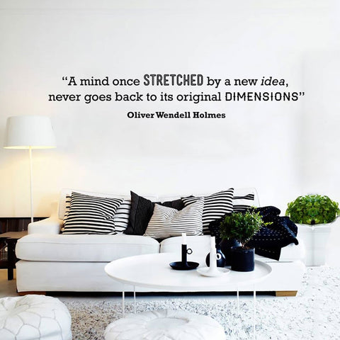 Motivational quote about the mind being stretched removable wall sticker by Holmes