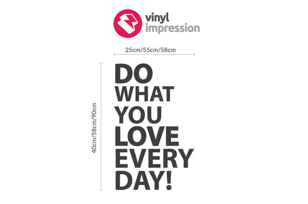 Do what you Love Wall Sticker in  by Vinyl Impression