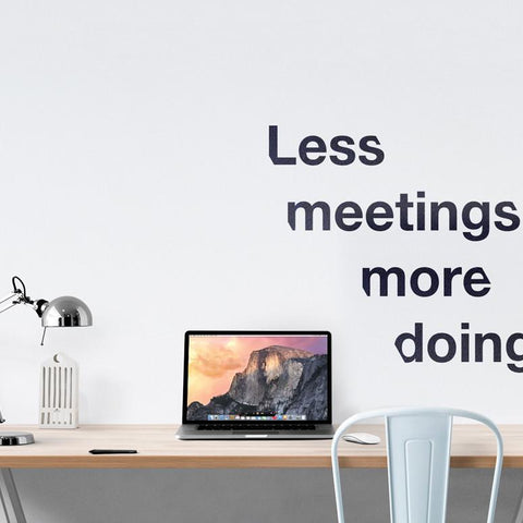 Less meetings office wall sticker
