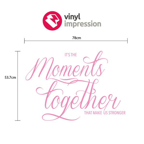 Moments Together in  by Vinyl Impression