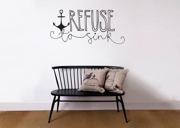 Refuse to sink wall decal in  by Vinyl Impression