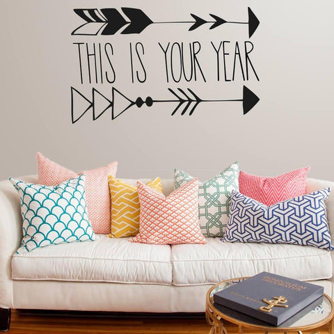 This is your year wall sticker