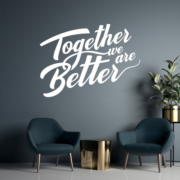 Together We Are Better Wall Sticker in COVID-19 Products by Vinyl Impression