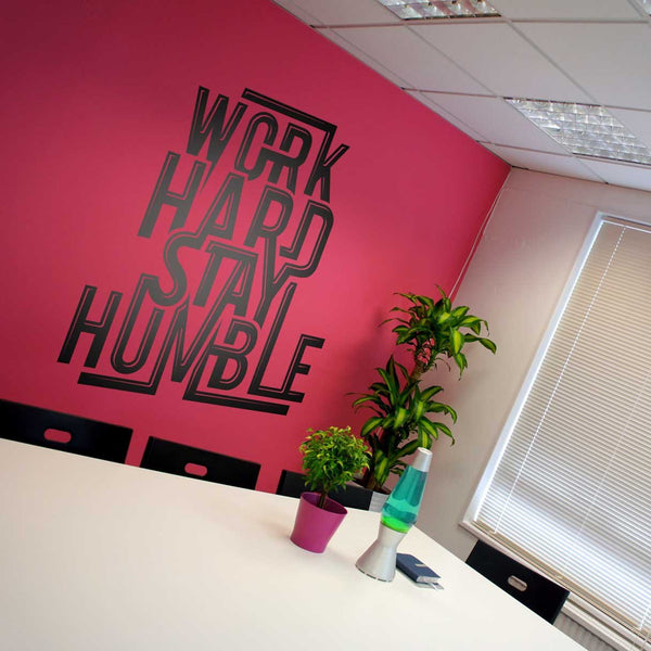 Work Hard Stay Humble Office Wall Sticker in Office by Vinyl Impression