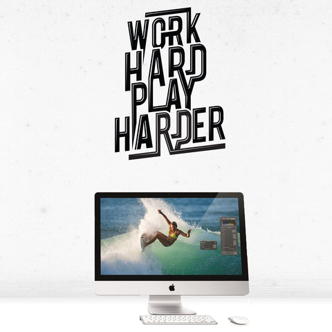 Work hard play harder wall sticker decal for offices, homes and home offices.