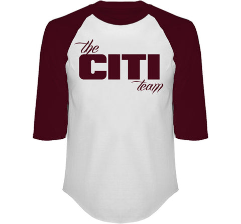 The Citi Team 3/4 Sleeve Raglan in Maroon