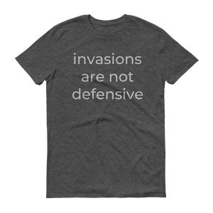invasions are not defensive