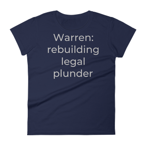 Warren: rebuilding legal plunder