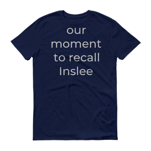 our moment to recall Inslee