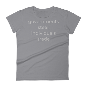 governments steal; individuals trade
