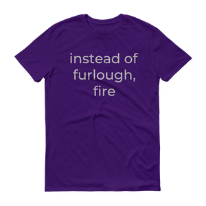 instead of furlough, fire