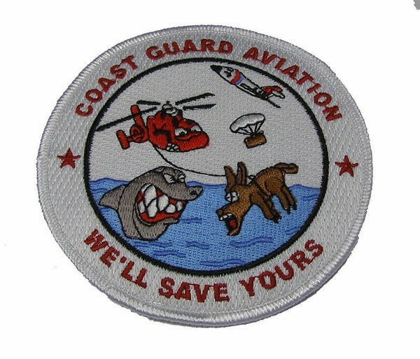 USCG COAST GUARD AVIATION WE'LL SAVE YOURS PATCH AST SURVIVAL RESCUE HELICOPTER