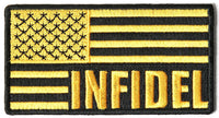 INFIDEL AMERICAN FLAG YELLOW AND BLACK PATCH KAFIR UNFAITHFUL CHRISTIAN MUSLIM