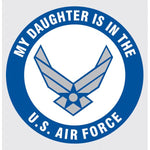 My Daughter is in the Air Force New Logo Decal
