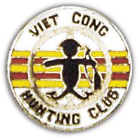 VIET CONG HUNT CLUB HAT PIN