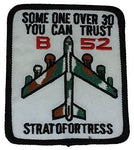 USAF B-52 STRATOFORTRESS BOMBER SOMEONE OVER 30 YOU CAN TRUST PATCH HUMOR - HATNPATCH