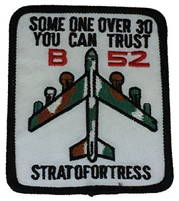 USAF B-52 STRATOFORTRESS BOMBER SOMEONE OVER 30 YOU CAN TRUST PATCH HUMOR