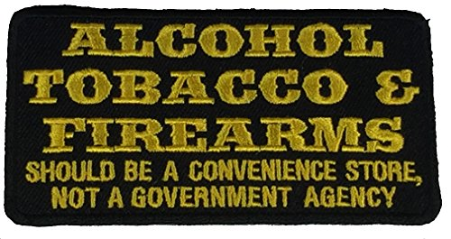 ALCOHOL TOBACCO & FIREARMS ATF SHOULD BE A CONVENIENCE STORE PATCH - Yellow on Black Background - Veteran Owned Business