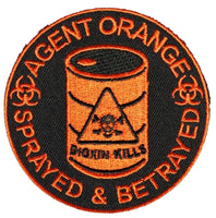 AGENT ORANGE SPRAYED & BETRAYED DIOXIN KILLS ROUND PATCH