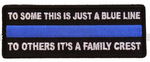 TO SOME THIS IS JUST A BLUE LINE, TO OTHERS IT'S A FAMILY CREST POLICE PATCH - Color - Veteran Owned Business.