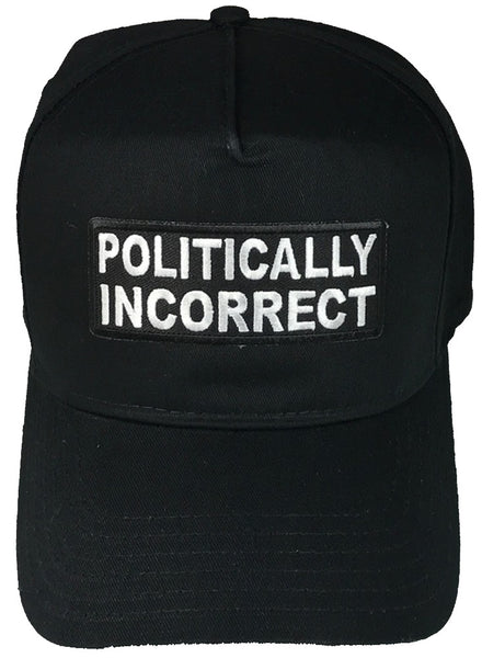 POLITICALLY INCORRECT HAT - HATNPATCH