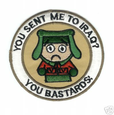 You Sent Me To Iraq? You Bastards! Patch