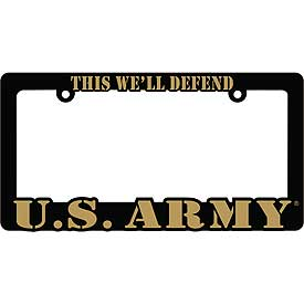 This We'll Defend U.S. Army Heavy Plastic License Plate Frame