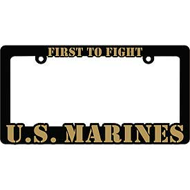 First To Fight U.S. Marines Heavy Plastic License Plate Frame