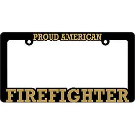 Proud American Firefighter Heavy Plastic License Plate Frame
