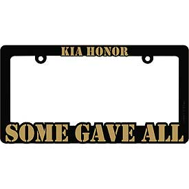 Killed In Action KIA Honor Heavy Plastic License Plate Frame